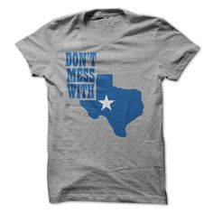 DONT MESS WITH TEXAS T SHIRT #TEXAS #shirt