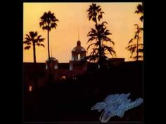 The Eagles Hotel California Remastered 01 Hotel California - YouTube