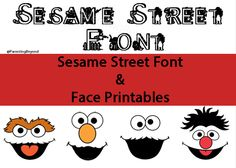FREE Sesame Street Font & Face Printables - 4 The Love Of Family