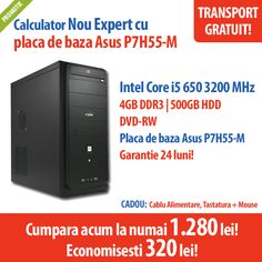 Calculator Nou Expert cu placa de baza Asus P7H55-M, procesor Intel Core i5 650 3200 MHz, 4 GB DDR3, HDD 500 GB, DVD-RW la numai 1.280 lei!