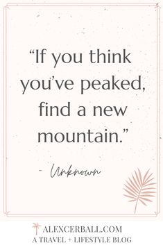 The Best Mountain Quotes to Inspire Your Next Journey