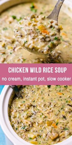 Make Creamy and Healthy Chicken Wild Rice Soup without heavy cream, flour or butter. This chicken wild rice soup recipe can be made in slow cooker, Instant Pot or on the stove. Easy, creamy, low fat and simply the best healthy comfort food in a bowl. Recetas Crock Pot, Crock Pot Recipes, Easy Soup Recipes, Wild Rice Recipes, Crockpot Chicken Soup Recipes, Recipes With Canned Chicken, Easy Crockpot Soup, Healthy Rice Recipes, Healthy Soups