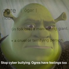 Spread this msg around the world, ogres have feelings