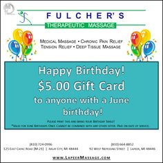 If you have a June birthday, don't forget about this! It's a $5 gift card for you to use at Fulcher's Therapeutic Massage this month!!!  Come to Fulcher's Therapeutic Massage in Imlay City, MI and Lapeer, MI for all of your massage needs!  Call (810) 724-0996 or (810) 664-8852 respectively for more information or visit our website lapeermassage.com!