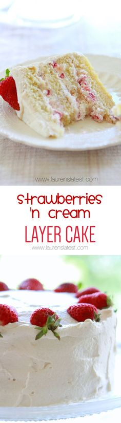 Strawberries 'n Cream Layer Cake... Light, creamy, refreshing, & sweet. The perfect cake for any occasion!