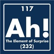 Ah The Element Of Surprise Printed Graphic Funny T Shirt Great Science Geek Gift Shirt Kids Ladies Mens Haha Funny, Hilarious, Lol, Funny Stuff, Random Stuff, Science Jokes, Science Geek, Teaching Science, Teaching Tools