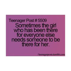 Sometimes the girl who has been there for everyone else needs someone one to be there for her.