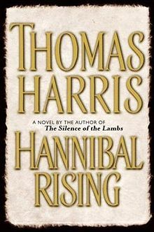 Hannibal Rising, Hannibal, Silence of the Lambs, Red Dragon, & Black Sunday are all novels about Hannibal Lecter, written by Thomas Harris. Good books all, and this book starts the series off.