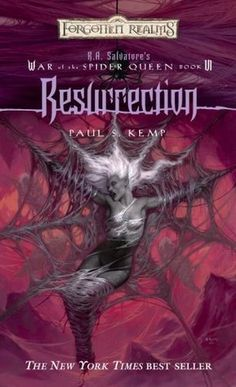 Resurrection (War of the Spider Queen, book 6)   by Paul S. Kemp