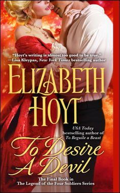 To Desire a Devil, the Legend of the Fours Soldiers series Book 4, November 2009