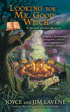 Looking For Mr Good Witch By Joyce And Jim Lavene Penguinrandomhouse Com Amazing Book I Had To Share From Penguin Random House