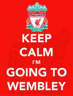 Keep Calm I'm Going To Wembley