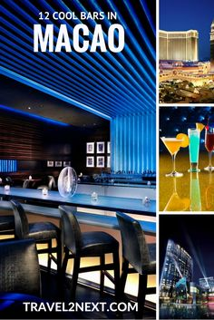 MACAU NIGHTLIFE – 8 COOL BARS. Macau does a lot of things well. And it does drinking very well indeed.