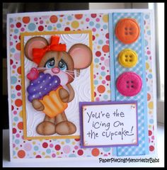 You're the icing on the cupcake! card created by PAPER PIECING MEMORIES BY BABS. Pattern by KaDoodle Bug Designs.