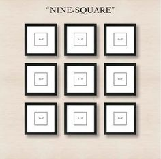 6 Ways to Set Up a Gallery Wall 6) Nine Square: Don't dismiss the simple grid.