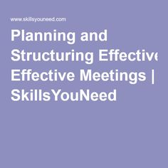 This pin is all about planning and structuring the effectiveness of meetings and good information on planning. Structuring effective meetings by utilising formal communication skills effectively. Meeting Book, Hold A Meeting, Work Meeting, Effective Communication, Communication Skills, Group Interview, Effective Meetings, Staff Meetings, Social Awareness