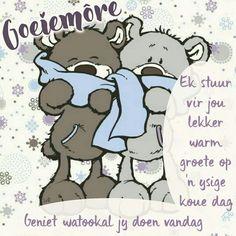 Morning Blessings, Good Morning Wishes, Good Morning Good Night, Lekker Dag, Evening Greetings, Goeie Nag, Goeie More, Afrikaans Quotes, Morning Greeting