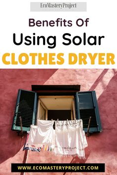 learn about the best brands of solar clothes dryer. this is an in-depth review of popular models and how to choose a good one for your home. we also look at the benefits, drawbacks, costs, and more. Clothes Dryer, Green Business, Carbon Footprint, Renewable Energy, Sustainable Living, How To Run Longer, Take Care Of Yourself, Zero Waste, Are You The One