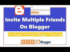 How To Invite Multiple Friends On Blogger - Hindi Urdu