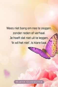 Gedicht over Nee zeggen - Dichtgedachten - Apocalypse Now And Then Yoga Quotes, Words Quotes, Me Quotes, Sayings, Life Quotes In English, Dutch Quotes, Just Be You, Love You, Weekend Quotes
