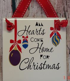 All  hearts come home for Christmas hanging tile by VINYLandBOWS, $5.00