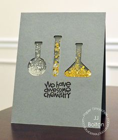 We Have Awesome Chemistry || Card