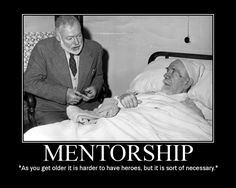 ernest hemingway heroes mentors quote motivational poster