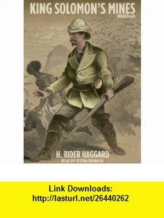King Solomons Mines (9781441707772) H. Rider Haggard, Stefan Rudnicki , ISBN-10: 1441707778  , ISBN-13: 978-1441707772 ,  , tutorials , pdf , ebook , torrent , downloads , rapidshare , filesonic , hotfile , megaupload , fileserve