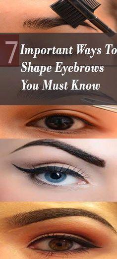 Fashion Book: 7 Important Ways To Shape Eyebrows You Must Know Health And Beauty Tips, Beauty Make Up, Diy Beauty, Beauty Hacks, Love Makeup, Makeup Inspo, Makeup Tips, Makeup Looks, Eyebrow Pencil