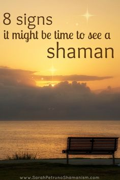 8 signs it's time to see a shaman