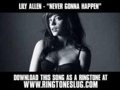 """Lily Allen - Never Gonna Happen [ New Video + Lyrics + Download ]"" Total guilty pleasure song."