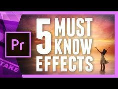 5 Essential Effects in Premiere Pro for Advanced Users | Cinecom.net - YouTube