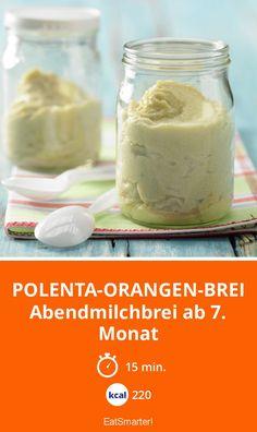 Polenta-Orangen-Brei - Abendmilchbrei ab 7. Monat - smarter - Kalorien: 220 Kcal - Zeit: 15 Min. | eatsmarter.de