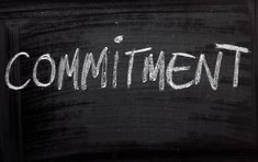 Stay committed to my goals.