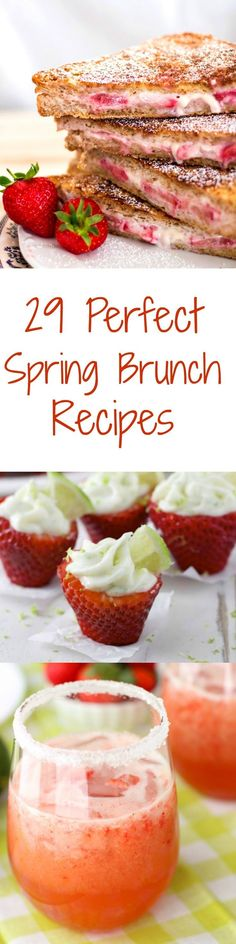 The best Spring Brunch recipes. A collection of all things seasonal to get you in the spirit.