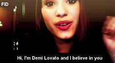 Thank you, Demi :')  I believe in you too :D  (GIF)