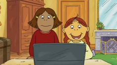 Francine and Muffy from Arthur. I act like Francine and look like Muffy.