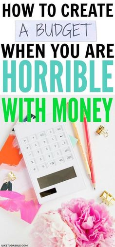 How To Create A Budget When You Are Horrible With Money #FinanceWorksheets