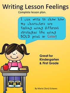 Writing Lesson Plan, includes complete lesson plan, several writing paper templets, Suggested mentor text book list. This is a fun lesson that helps students learn how to use different writing strategies to show how character are feeling in their stories.