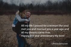 Beautiful wedding anniversary wishes status for wife in English. These romantic lines will make her day more special. Marriage anniversary status for whatsapp fb Anniversary Wishes For Wife, Marriage Anniversary, Anniversary Funny, Fb Status, My Dream Came True, Marry You, Pray, First Love, My Life
