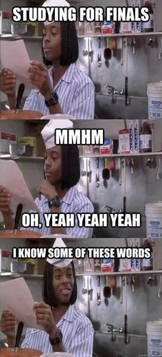 Studying for finals yah I know some of these words