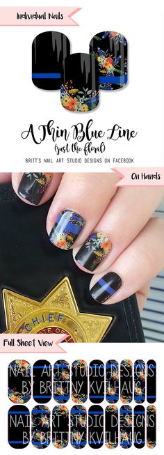 A Thin Blue Line (just the floral) Nail Wraps by Jamberry. Support our law enforcement officers!