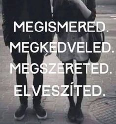Ez történt velem most épp . Quotations, Qoutes, Life Quotes, Sad Love Quotes, Funny Quotes, Dont Break My Heart, Word 2, Sad Life, Sad Stories