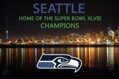 Seattle Seahawks | Super Bowl XLVIII Champions