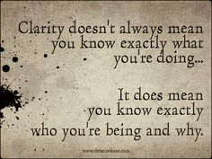 Image result for quotes about finding clarity
