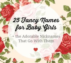 LOVE these fancy #babynames! Great list. Must pin for future bebes :)  *****WRITTEN DOWN IN NOTEBOOK*****