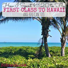 First Class to Hawaii