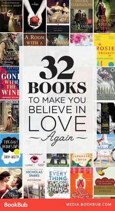 32 books to read that will make you believe in love again! These uplifting reads feature romantic classics, young adult bestsellers, emotional women's fiction, and more!