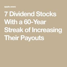 f43074ff975e 7 Dividend Stocks With a 60-Year Streak of Increasing Their Payouts — The Motley  Fool