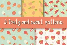 5 Fruit and Ice Cream Patterns by Blue Lela Illustrations on Creative Market
